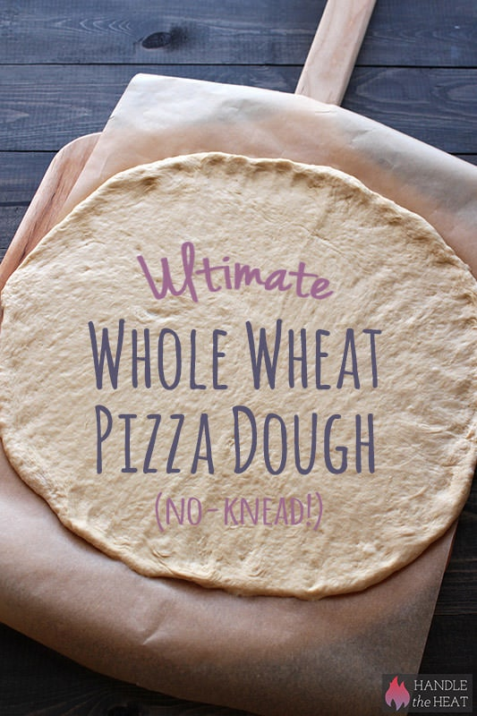 Ultimate No-Knead Whole Wheat Pizza dough that is actually light yet ...